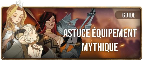 Astuce équipement mythique - Bannière - AFK ARENA