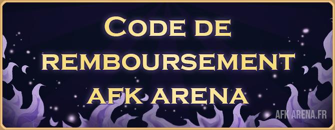 Code de remboursement - Bannière - AFK ARENA